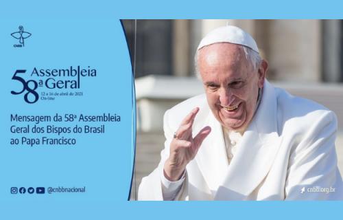 BISPOS DO BRASIL, REUNIDOS EM ASSEMBLEIA, ENVIAM CARTA AO PAPA FRANCISCO