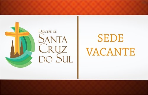 Sede Vacante: Rezemos para que Deus envie um novo Bispo!