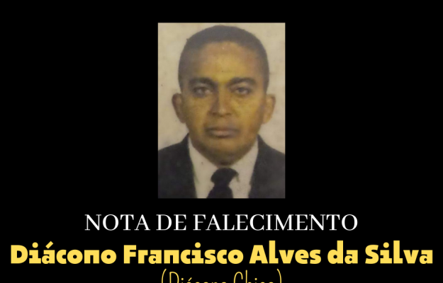Diácono Francisco parte para a morada do Pai